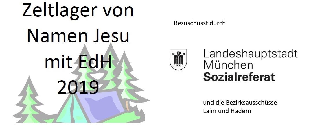 Zeltlager Namen Jesu und EDH 2019