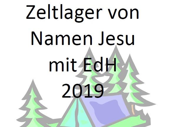 Zeltlager von Namen Jesu und EdH